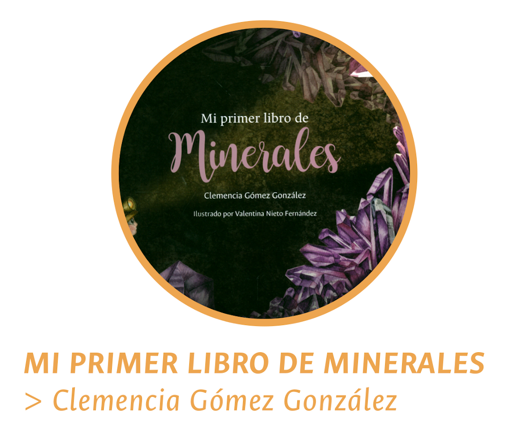 Mi primer libro de minerales, Clemencia Gómez González